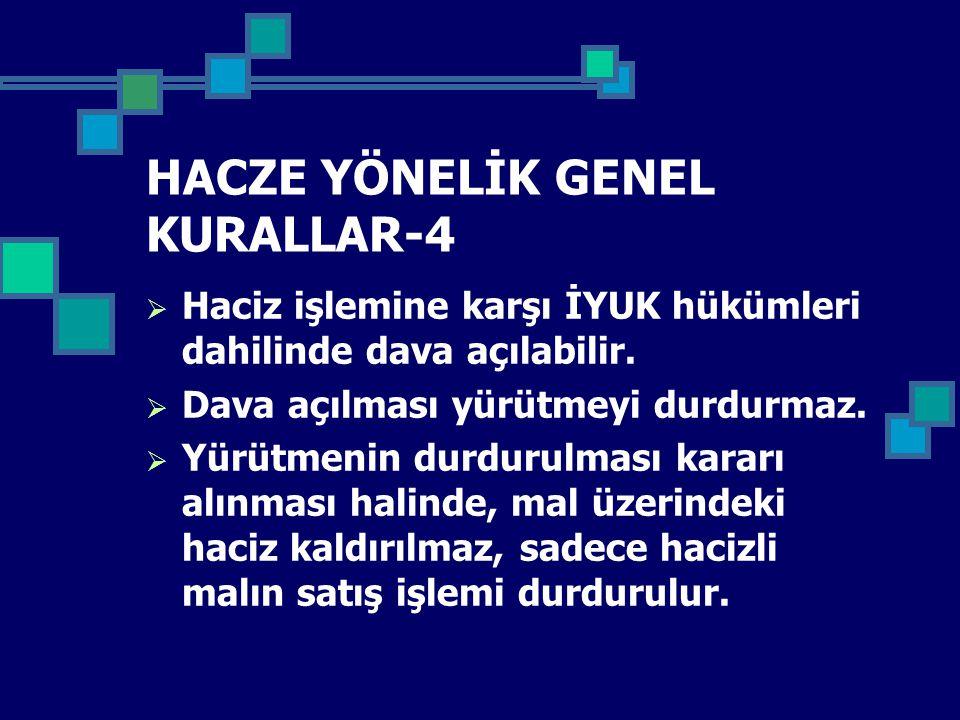 HACZE YÖNELİK GENEL KURALLAR-4