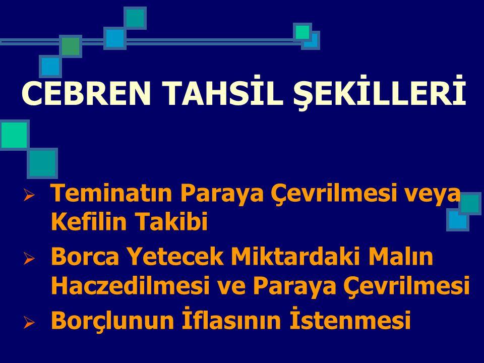 CEBREN TAHSİL ŞEKİLLERİ
