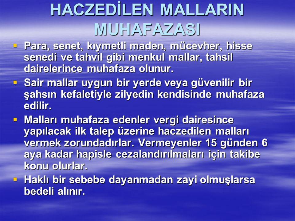 HACZEDİLEN MALLARIN MUHAFAZASI