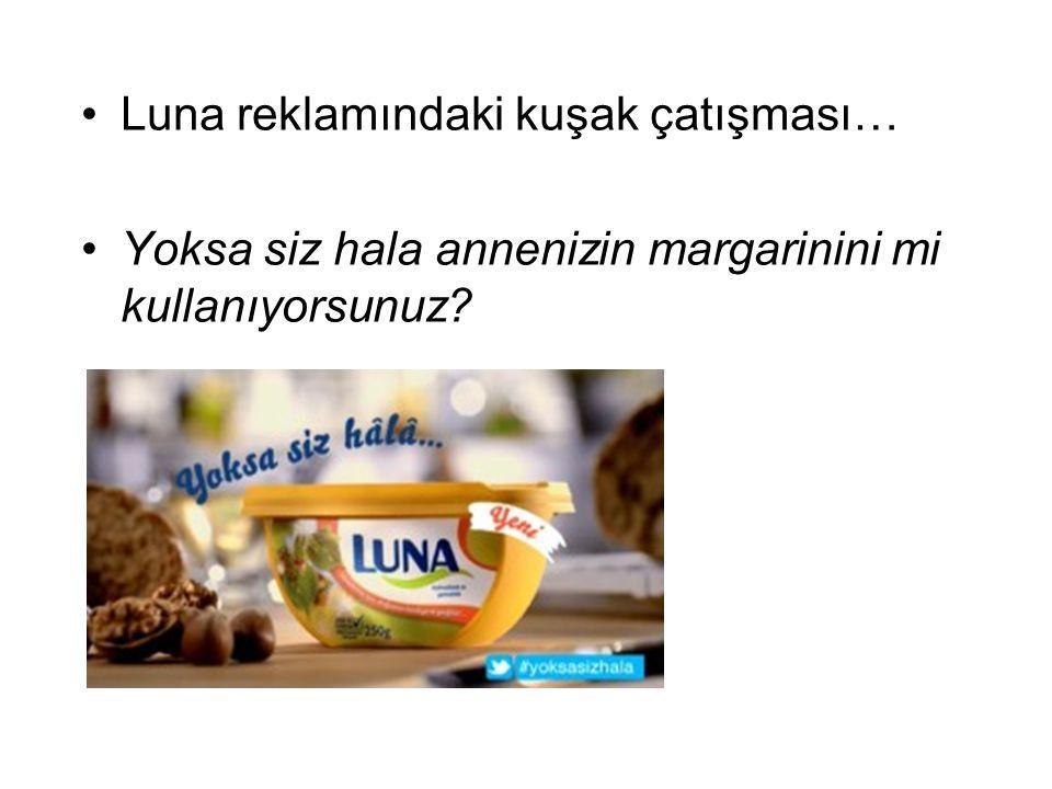 Luna reklamındaki kuşak çatışması…