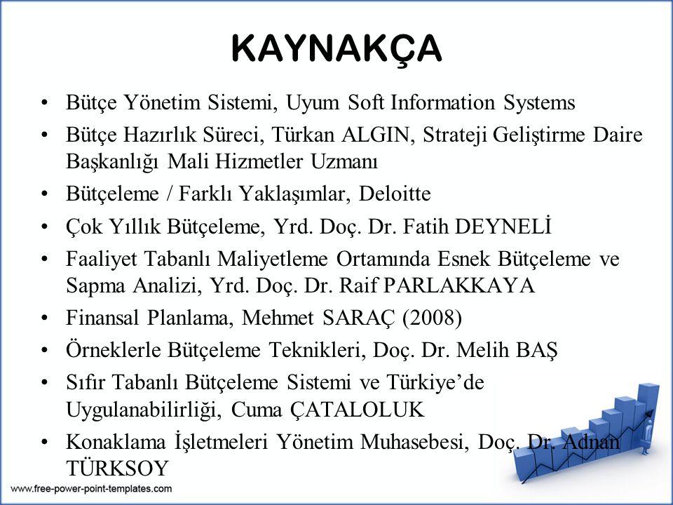 KAYNAKÇA Bütçe Yönetim Sistemi, Uyum Soft Information Systems
