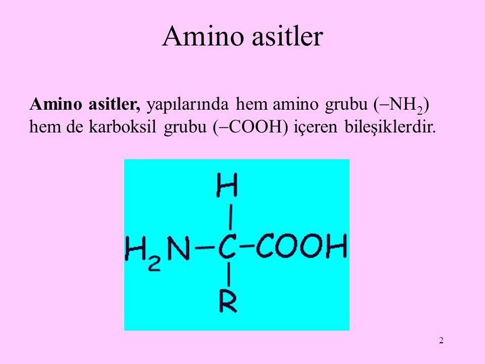 Amino asitler Amino asitler, yapılarında hem amino grubu (NH2) hem de karboksil grubu (COOH) içeren bileşiklerdir.