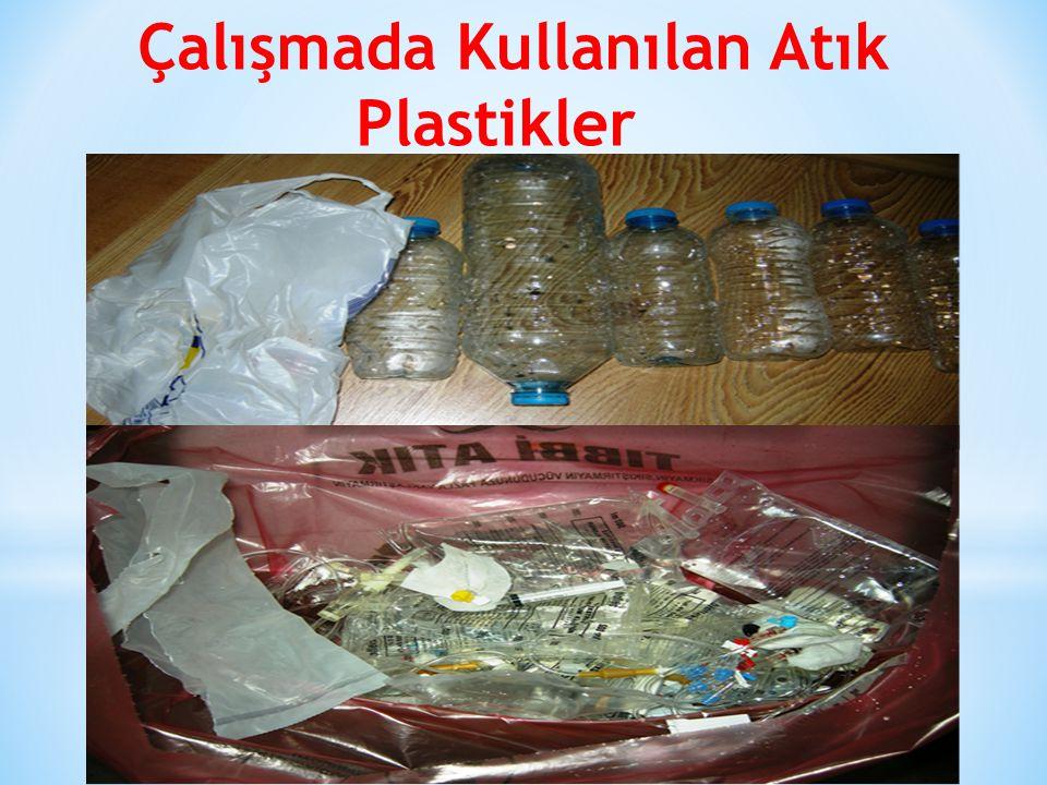 Çalışmada Kullanılan Atık Plastikler