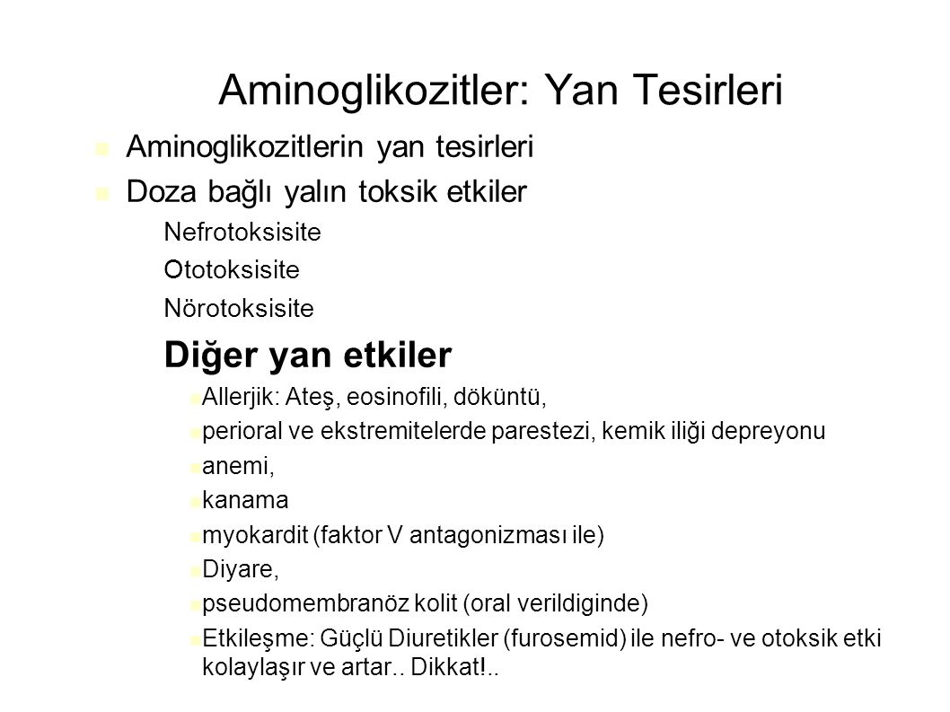 Aminoglikozitler: Yan Tesirleri