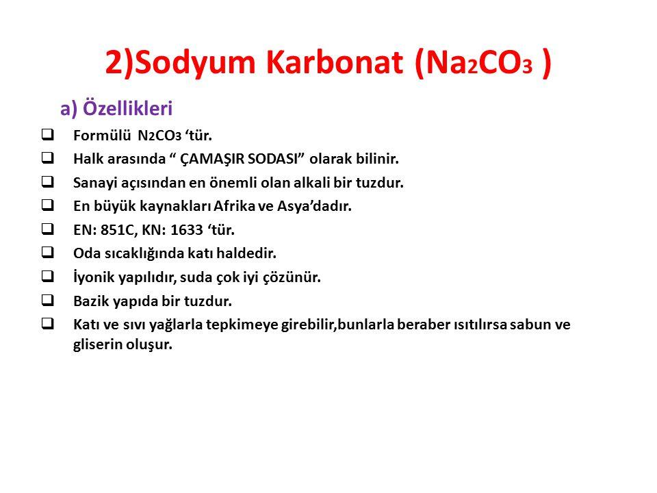 2)Sodyum Karbonat (Na2CO3 )