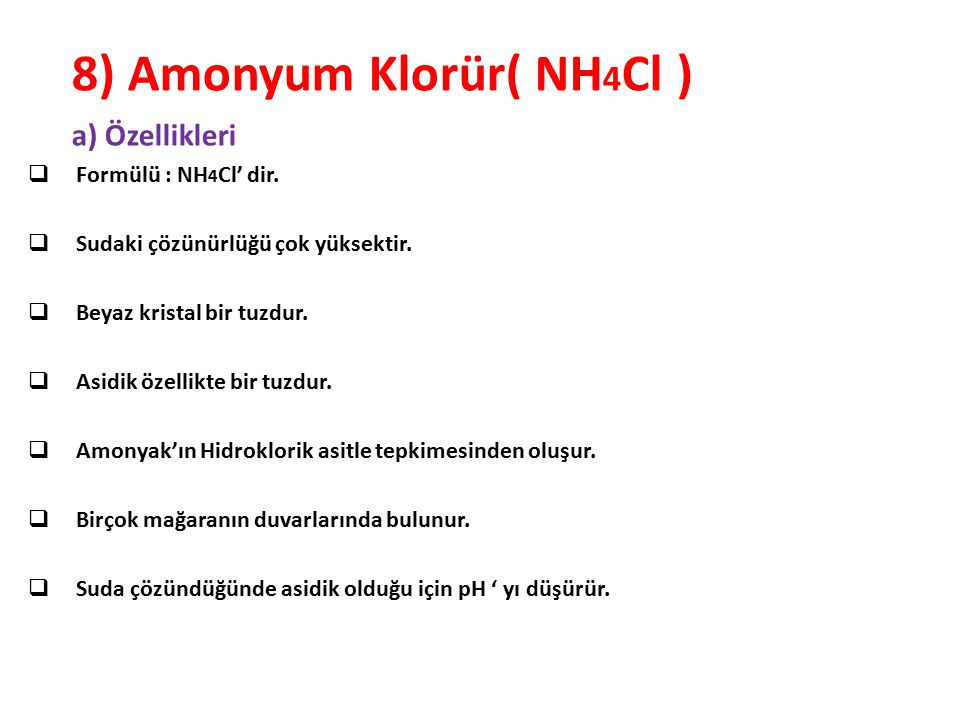8) Amonyum Klorür( NH4Cl )