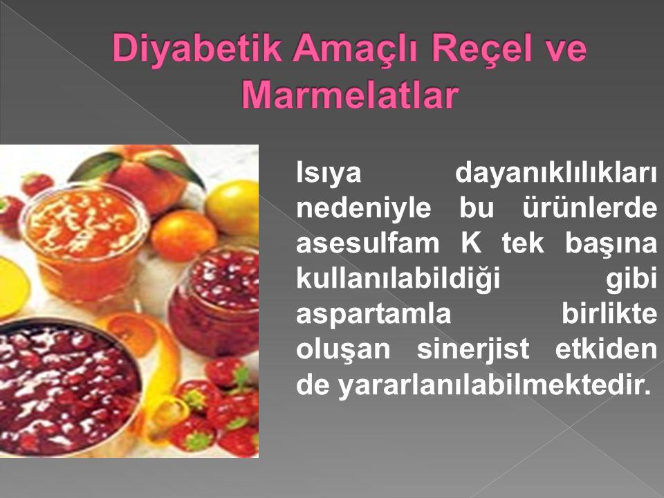 Diyabetik Amaçlı Reçel ve Marmelatlar
