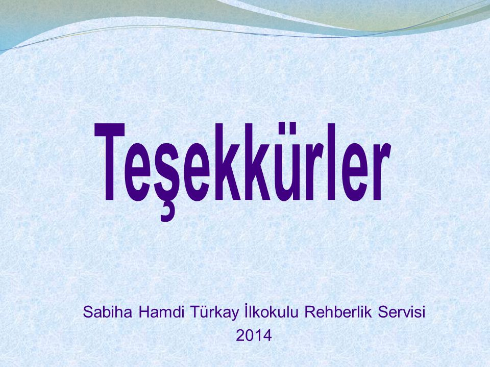 Sabiha Hamdi Türkay İlkokulu Rehberlik Servisi 2014