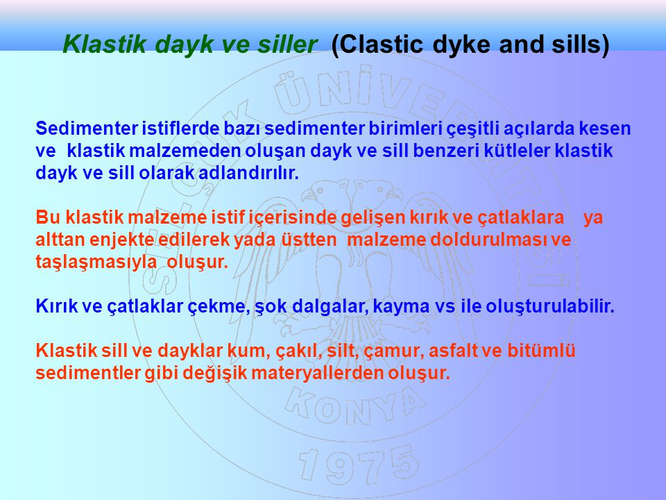 Klastik dayk ve siller (Clastic dyke and sills)