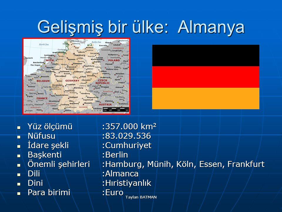Gelişmiş bir ülke: Almanya