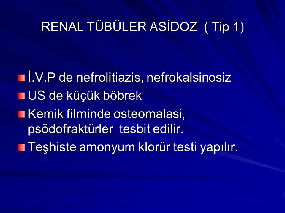 RENAL TÜBÜLER ASİDOZ ( Tip 1)