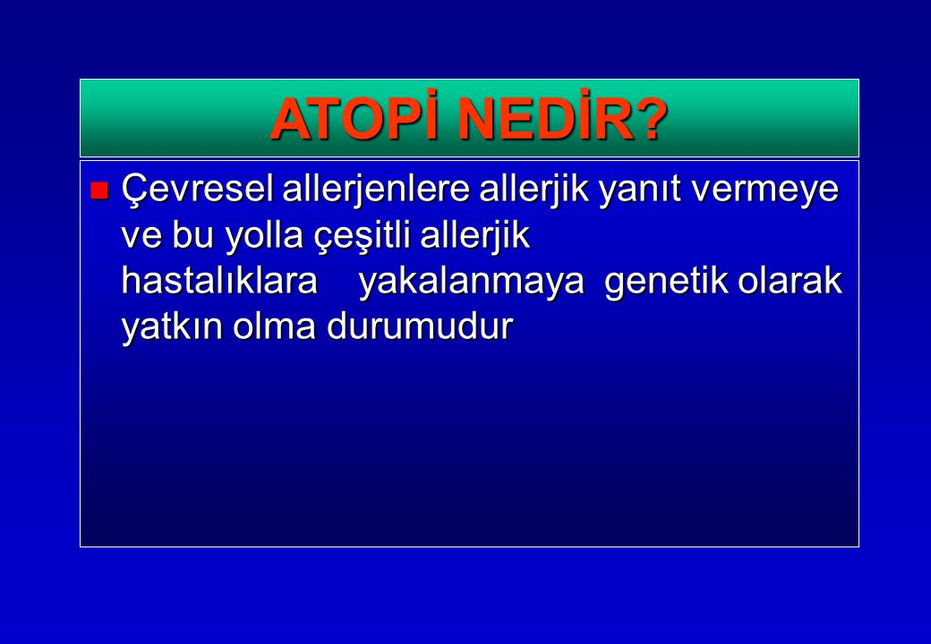 ATOPİ NEDİR