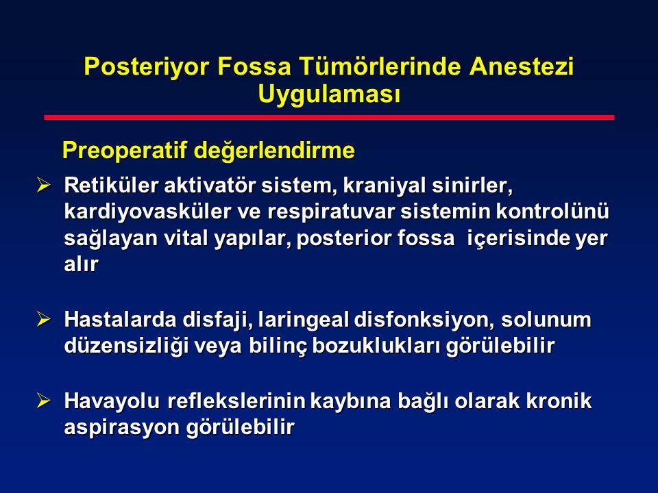 Posteriyor Fossa Tümörlerinde Anestezi Uygulaması