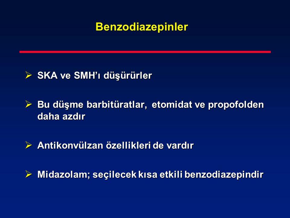 Benzodiazepinler SKA ve SMH'ı düşürürler