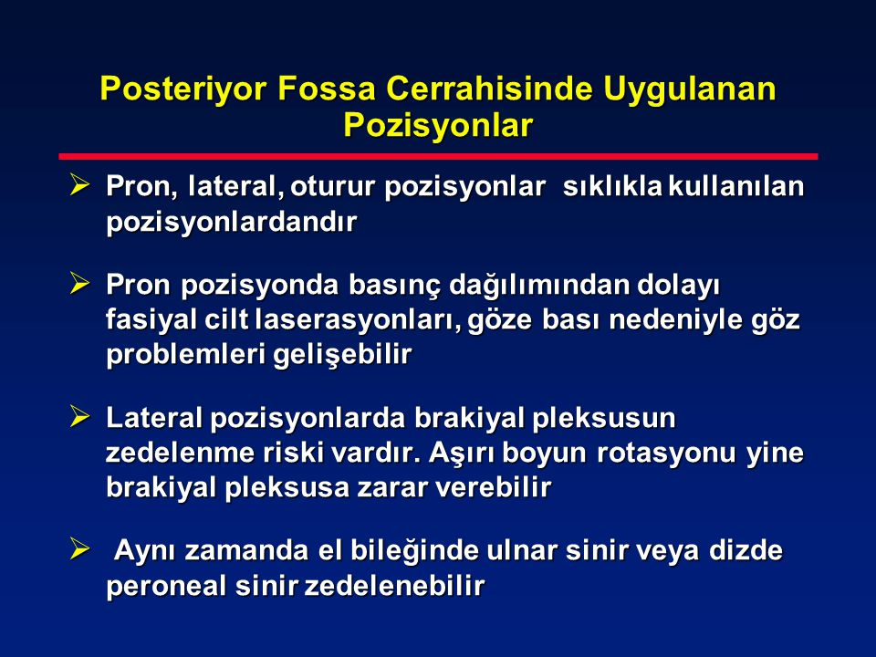 Posteriyor Fossa Cerrahisinde Uygulanan Pozisyonlar