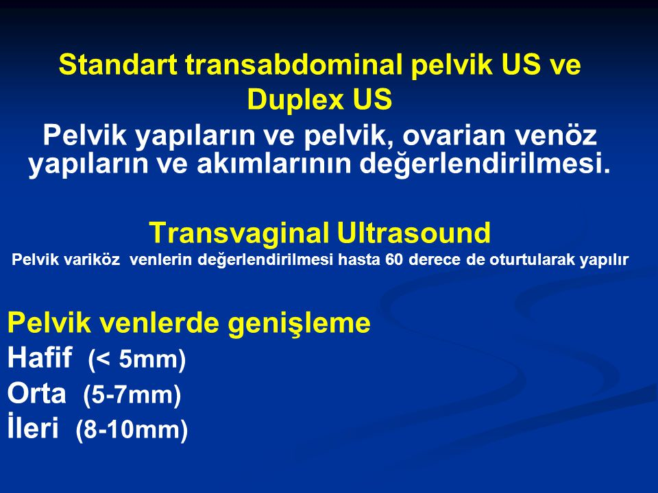 Standart transabdominal pelvik US ve Transvaginal Ultrasound