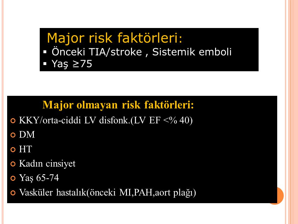 Major risk faktörleri: