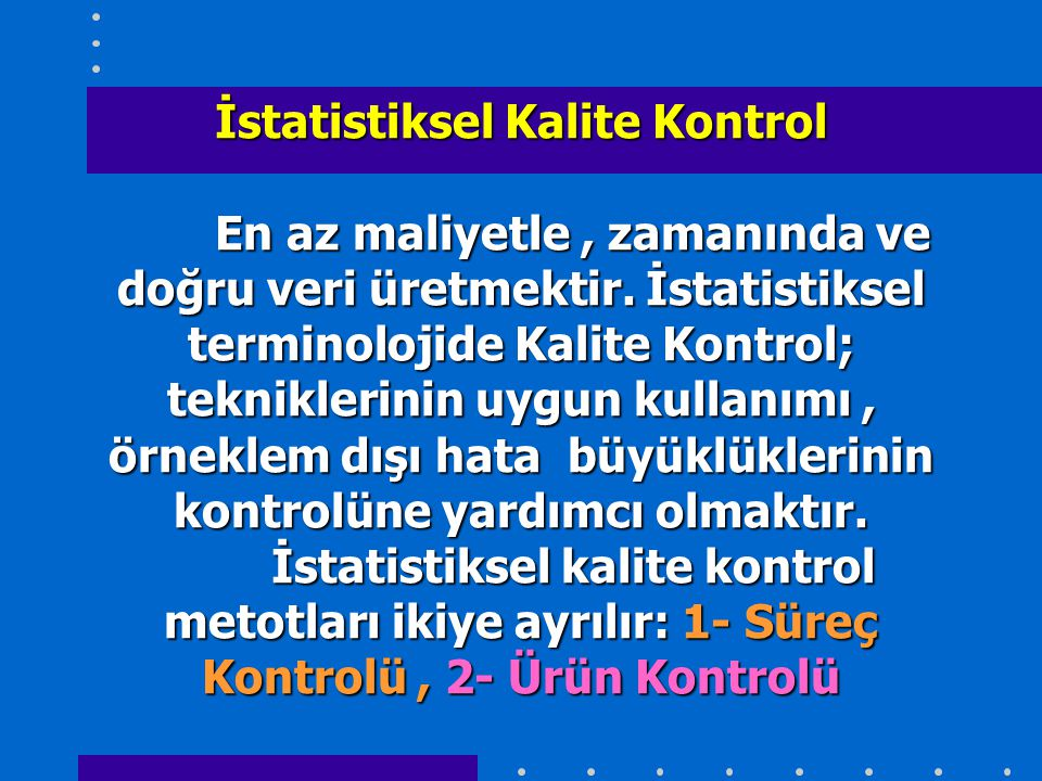 İstatistiksel Kalite Kontrol