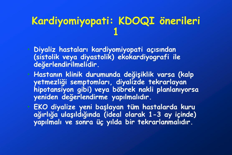 Kardiyomiyopati: KDOQI önerileri 1