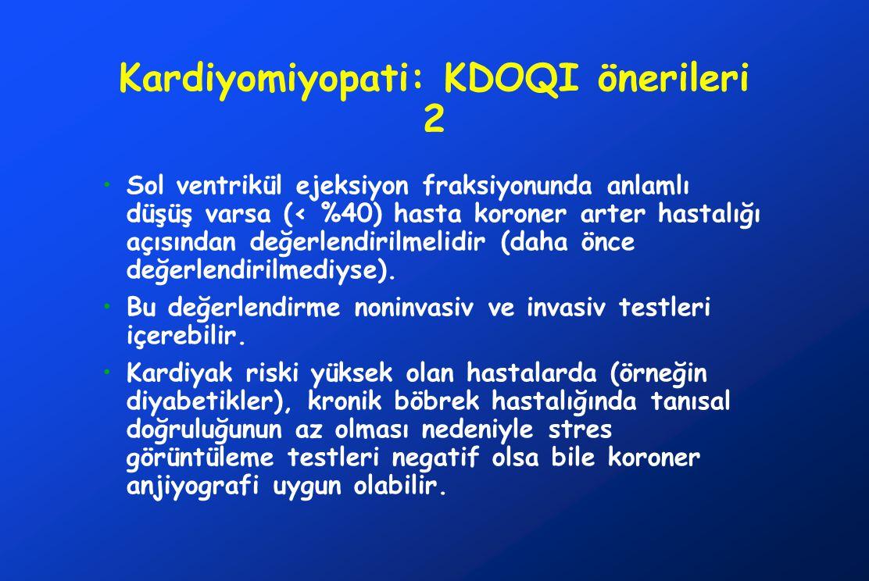 Kardiyomiyopati: KDOQI önerileri 2