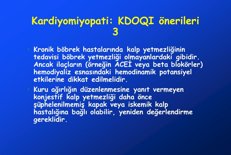 Kardiyomiyopati: KDOQI önerileri 3