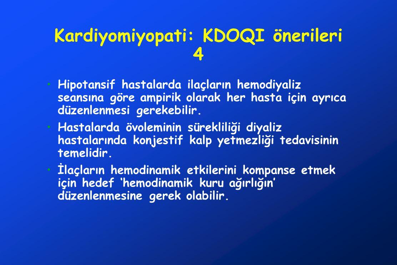 Kardiyomiyopati: KDOQI önerileri 4