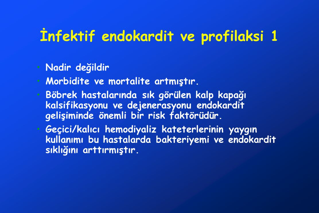 İnfektif endokardit ve profilaksi 1