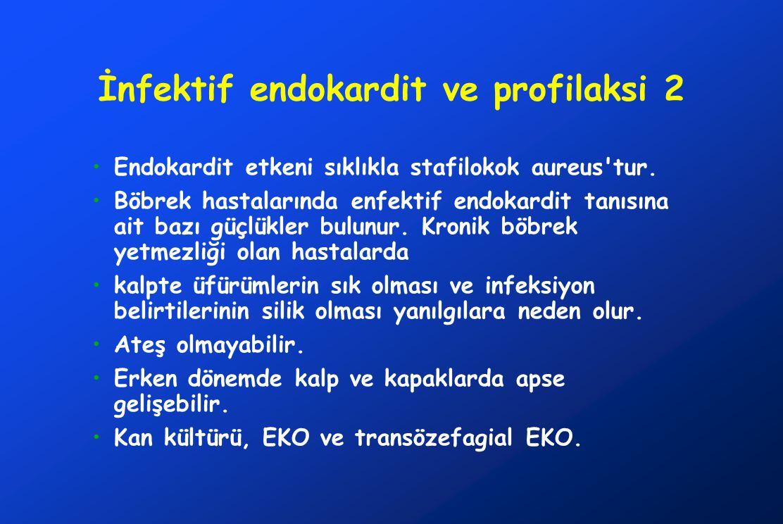 İnfektif endokardit ve profilaksi 2