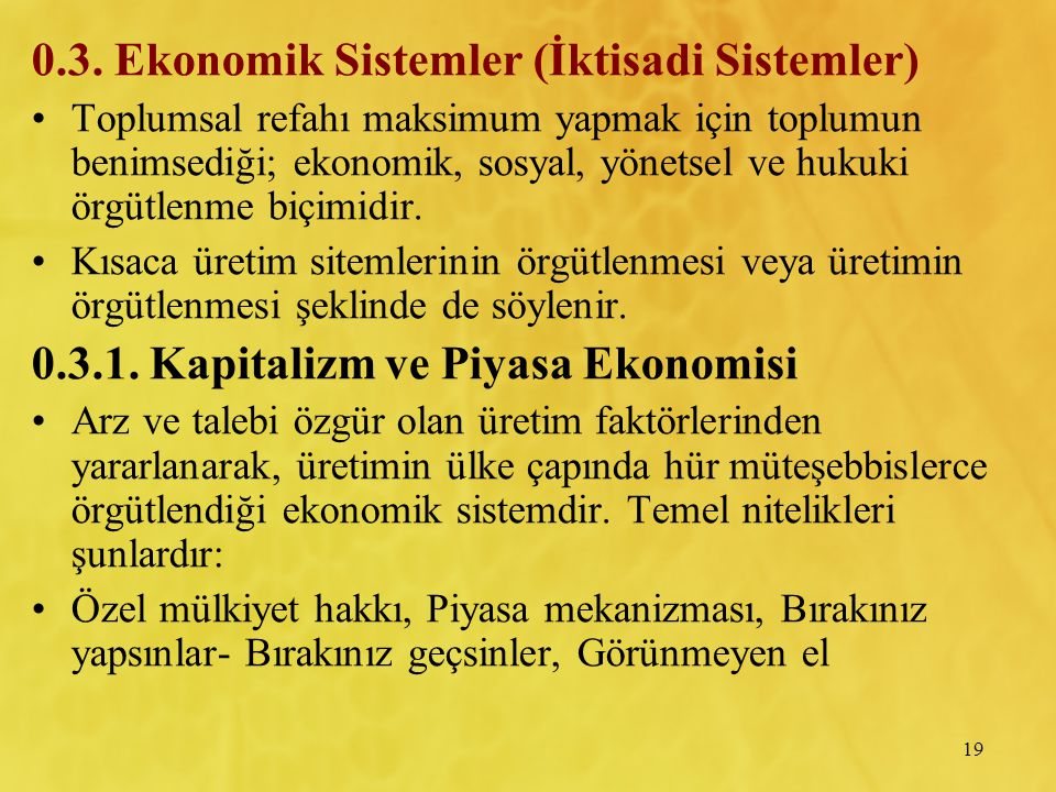 0.3. Ekonomik Sistemler (İktisadi Sistemler)