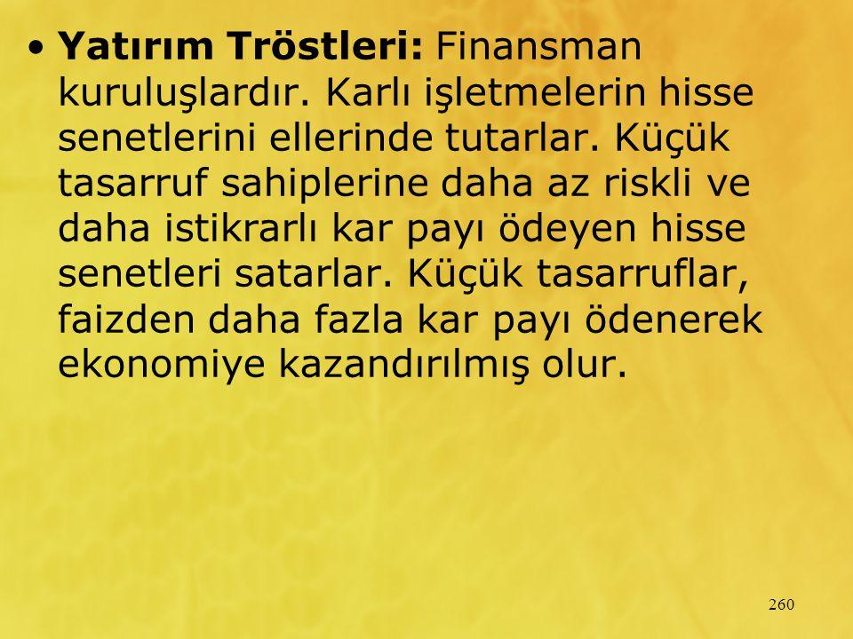 Yatırım Tröstleri: Finansman kuruluşlardır