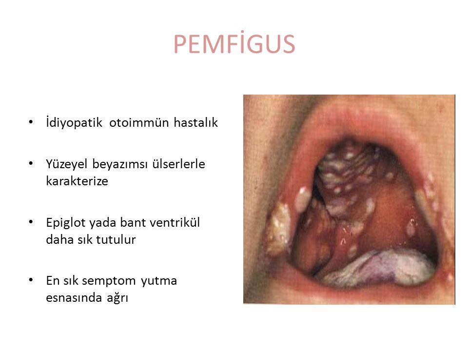 PEMFİGUS İdiyopatik otoimmün hastalık