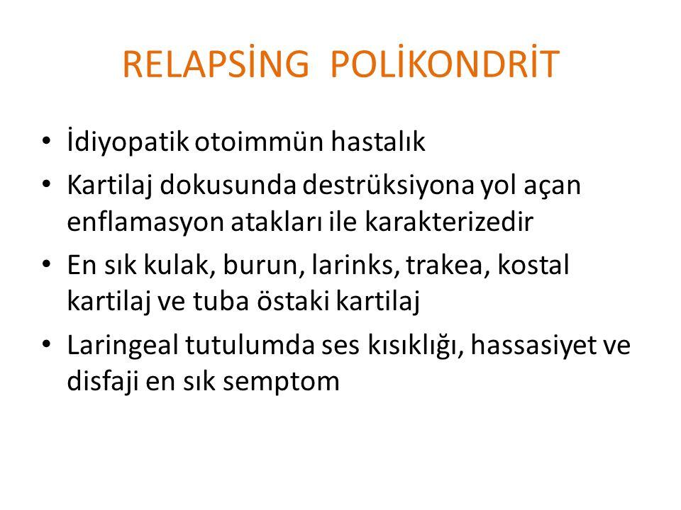 RELAPSİNG POLİKONDRİT