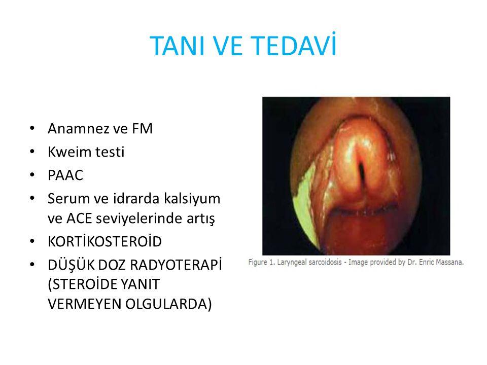 TANI VE TEDAVİ Anamnez ve FM Kweim testi PAAC