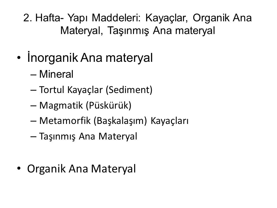 İnorganik Ana materyal