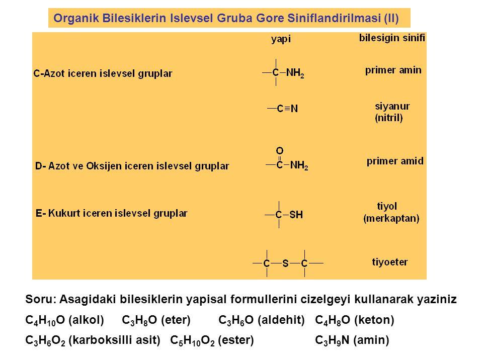 Organik Bilesiklerin Islevsel Gruba Gore Siniflandirilmasi (II)