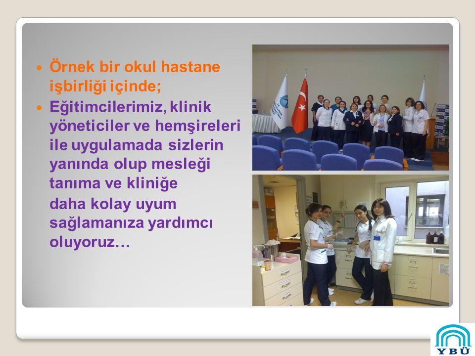 Örnek bir okul hastane işbirliği içinde;