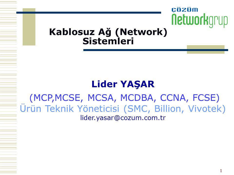 Kablosuz Ağ (Network) Sistemleri