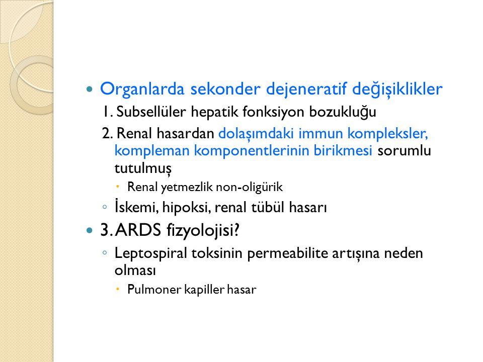 Organlarda sekonder dejeneratif değişiklikler