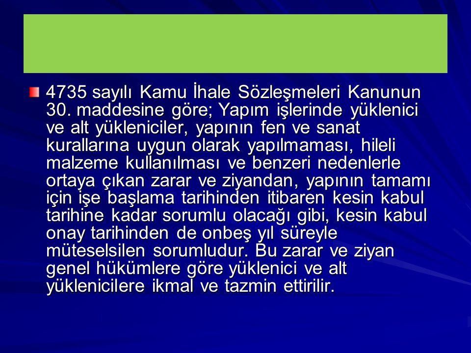 4735 sayılı Kamu İhale Sözleşmeleri Kanunun 30