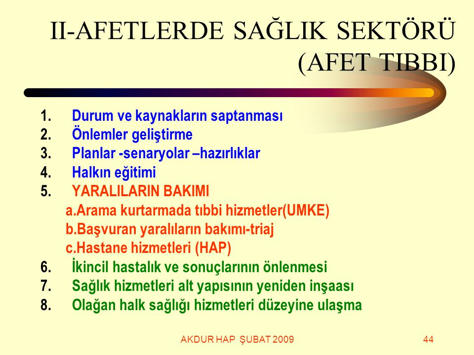 II-AFETLERDE SAĞLIK SEKTÖRÜ (AFET TIBBI)
