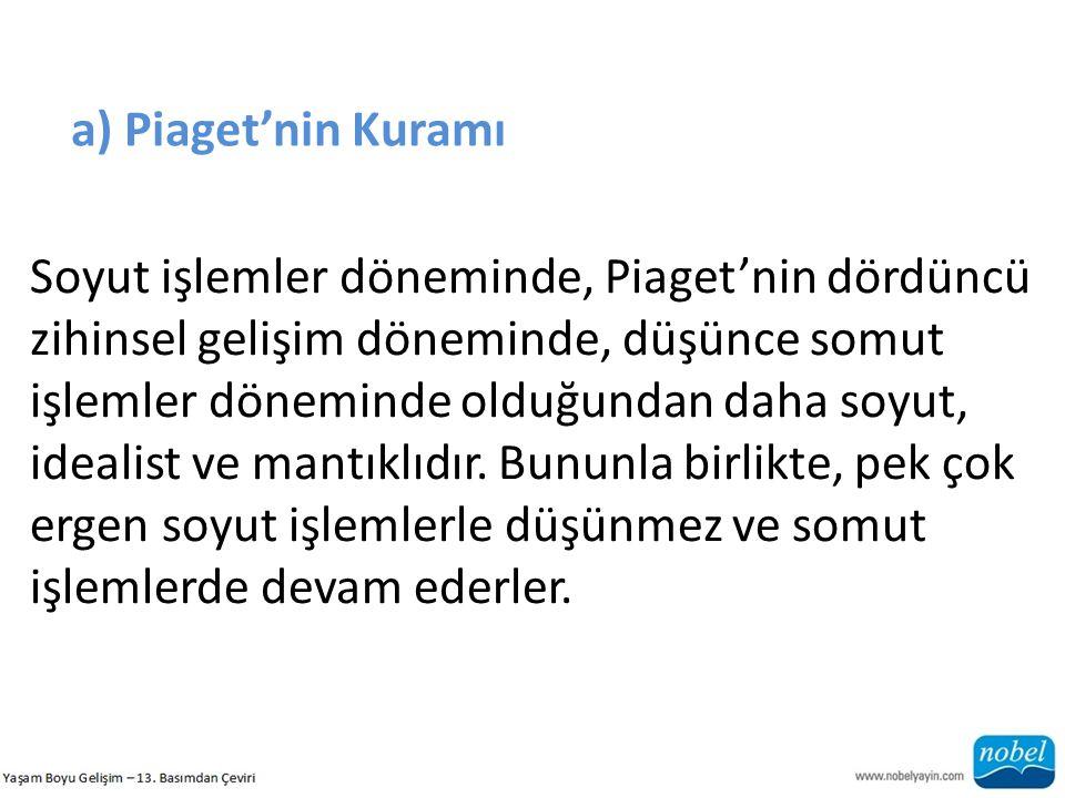 a) Piaget'nin Kuramı