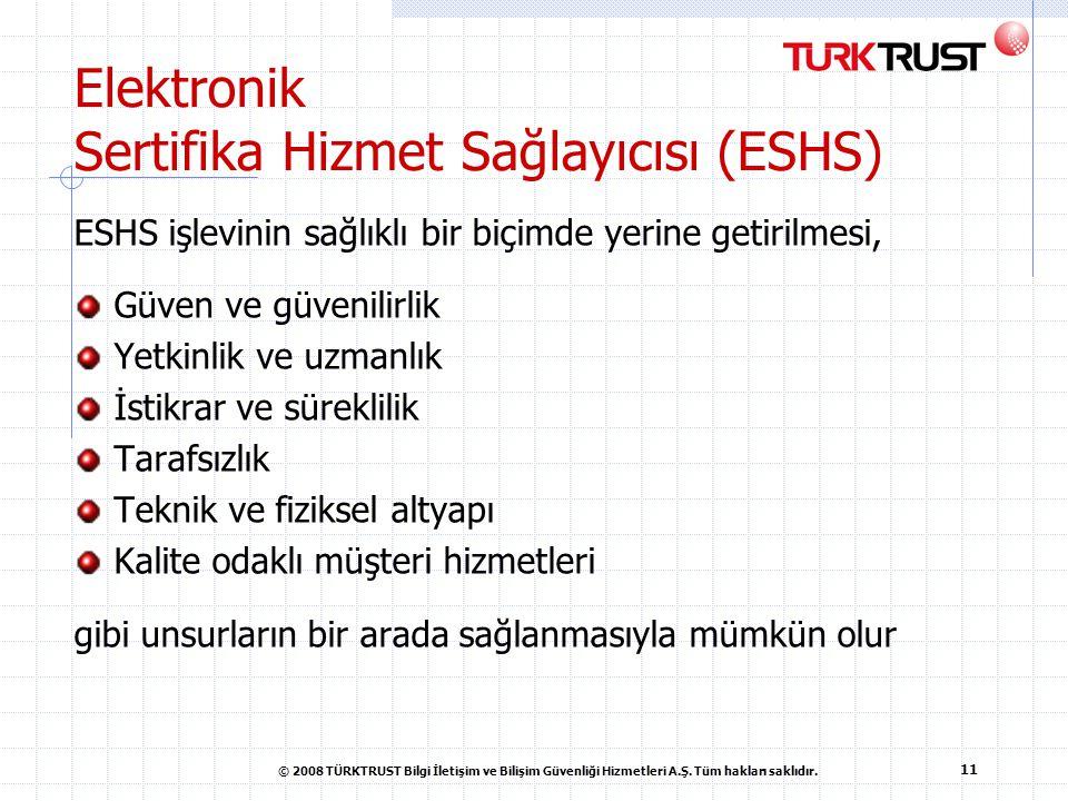 Elektronik Sertifika Hizmet Sağlayıcısı (ESHS)