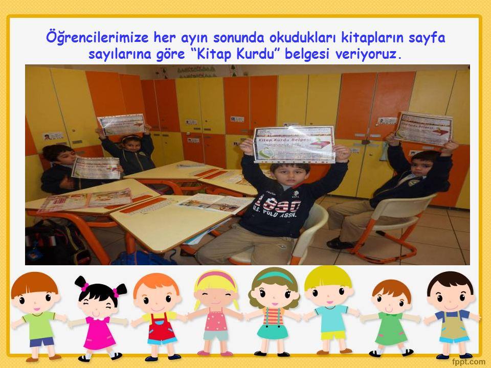 Öğrencilerimize her ayın sonunda okudukları kitapların sayfa sayılarına göre Kitap Kurdu belgesi veriyoruz.