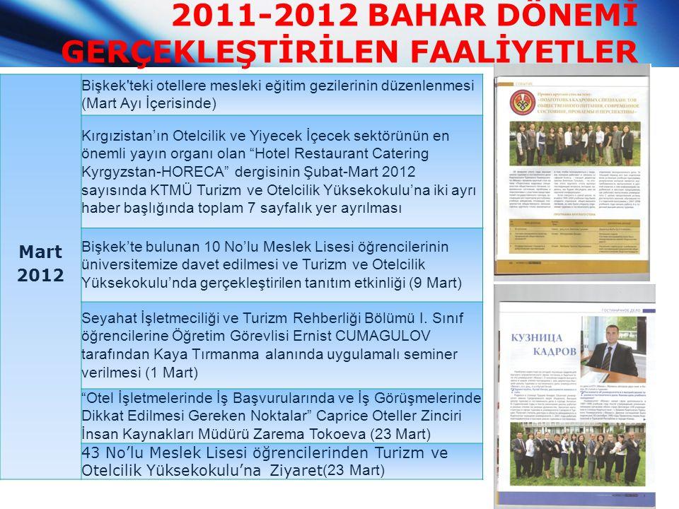 2011-2012 BAHAR DÖNEMİ GERÇEKLEŞTİRİLEN FAALİYETLER