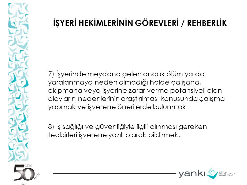 İŞYERİ HEKİMLERİNİN GÖREVLERİ / REHBERLİK