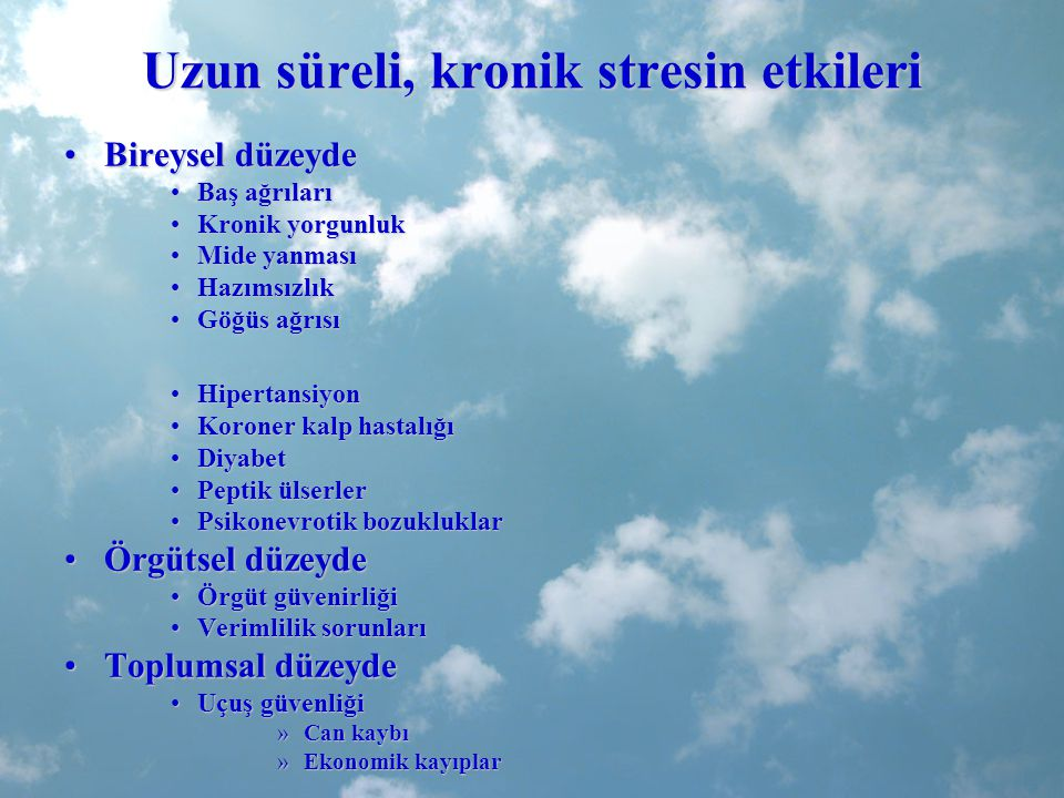 Uzun süreli, kronik stresin etkileri