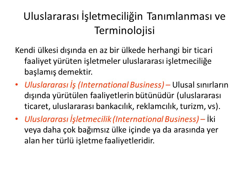 Uluslararası İşletmeciliğin Tanımlanması ve Terminolojisi