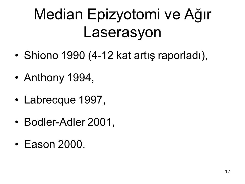 Median Epizyotomi ve Ağır Laserasyon