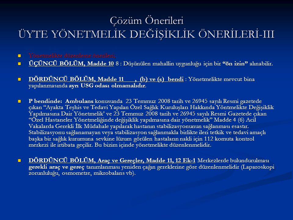 Çözüm Önerileri ÜYTE YÖNETMELİK DEĞİŞİKLİK ÖNERİLERİ-III