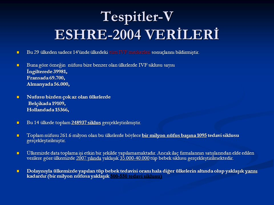 Tespitler-V ESHRE-2004 VERİLERİ